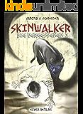 Die Vergessenen: Skinwalker - Buch 1