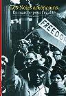 Les Noirs américains - En marche pour l'égalité