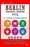 Berlin Travel Guide 2014: Shops, Restaurants, Attractions & Nightlife (City Travel Directory 2014)