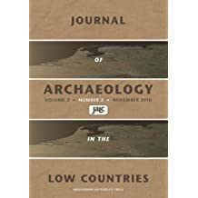 Journal of Archaeology in the Low Countries: Volume 2 Number 2 November 2010 (Journal of Archaeology in the Low Countries: 2010 - 2)