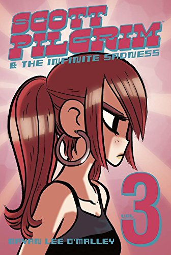 Scott Pilgrim Volume 3: Scott Pilgrim & the Infinite Sadness: Scott Pilgrim and the Infinite Sadness v. 3