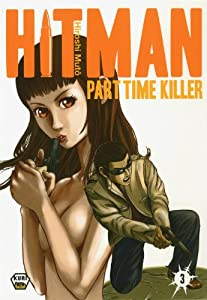 Hitman - Part Time Killer Edition simple Tome 3