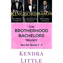 The Brotherhood Bachelors Trilogy: Box Set Books 1-3 (English Edition)