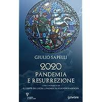 2020 Pandemia e Resurrezione
