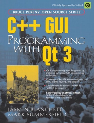 C++ GUI Programming with Qt 3 1st edition by Blanchette, Jasmin, Summerfield, Mark (2004) Paperback