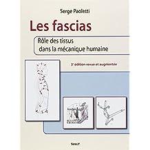 Les fascias : Rôle des tissus dans la mécanique humaine