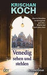 Venedig sehen und stehlen: Kriminalroman (dtv Fortsetzungsnummer 20)