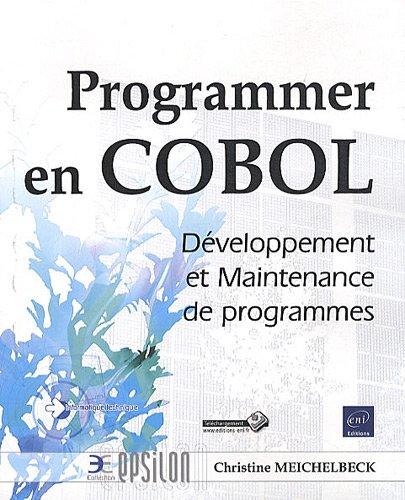 Programmer en COBOL - Développement et Maintenance de programmes