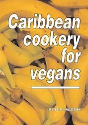 Caribbean Cookery for Vegans