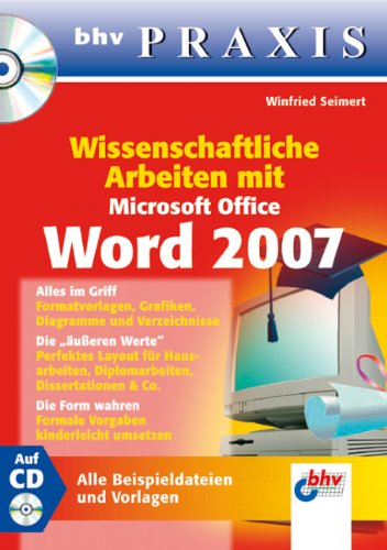 Wissenschaftliche Arbeiten mit Microsoft Office Word 2007 (bhv Praxis)