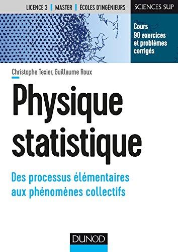 Physique statistique - Des processus élémentaires aux phénomènes collectifs