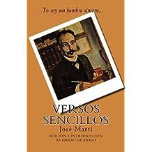 Versos sencillos: Edicion de Emilio de Armas by Marti Jose (2016-05-09)