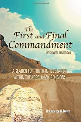 The First and Final Commandment