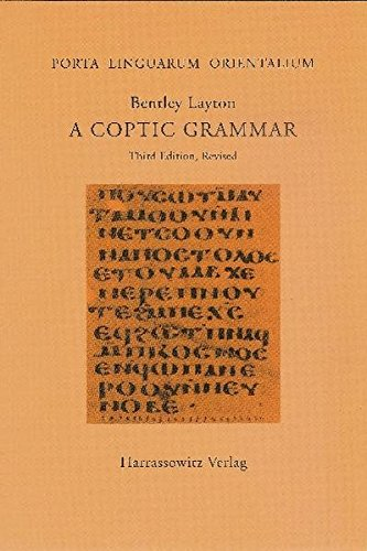 A Coptic Grammar: With Chrestomathy and Glossary. Sahidic Dialect (Porta Linguarum Orientalium)