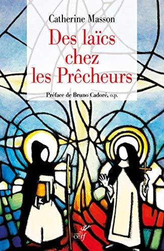 Des laïcs chez les prêcheurs (Histoire)