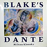 Blake's Dante: The Complete Illustrations to the Divine Comedy