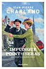 Impudique point ne seras par Charland