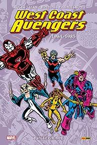 West Coast Avengers - Intégrale 01 : 1984-1986 par Roger Stern