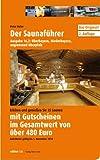 Der Saunaführer: Region Oberbayern, Niederbayern, angrenzend Oberpfalz - Peter Hufer