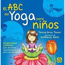 A B C del yoga para niños, El (Macro Junior, Band 1)