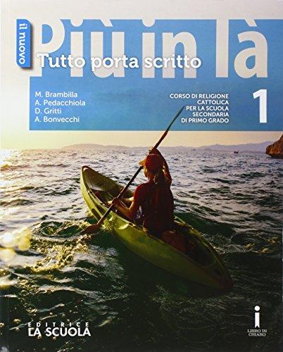 Il nuovo Pi in l. Tutto porta scritto. Per la Scuola media. Con DVD-ROM. Con e-book. Con espansione online: 1