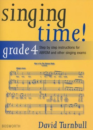 David Turnbull: Singing Time! Grade 4: Written by David Turnbull, 2004 Edition, Publisher: Bosworth Editions [Paperback]
