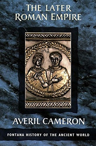 The Later Roman Empire (Fontana History of the Ancient World) por Averil Cameron