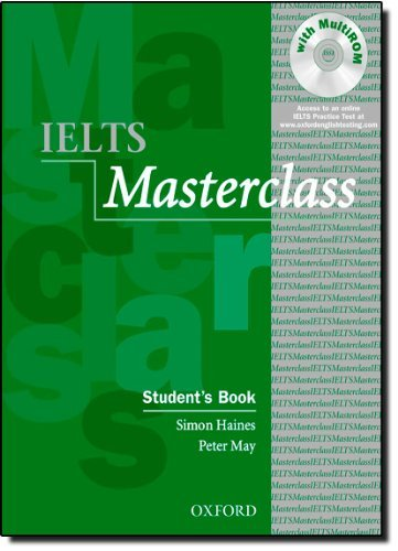 IELTS Masterclass:: Student's Book with MultiROM: Preparation for students who require IELTS for academic purposes. by Simon Haines (17-Apr-2008) Paperback