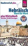 Hebräisch - Wort für Wort plus Wörterbuch: Kauderwelsch-Sprachführer von Reise Know-How - Roberto Strauss