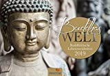 BUDDHAS WELT Kalender 2019: Buddhistische Lebensweisheiten