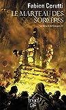 Le Bâtard de Kosigan, III:Le Marteau des sorcières - Le bâtard de Kosigan, III