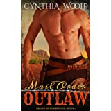 Mail Order Outlaw (The Brides of Tombstone Book 1) (English Edition)