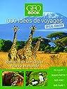 Geobook Spécial animaux par GEO