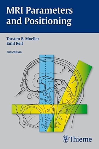 MRI Parameters and Positioning by Torsten Bert M????ller (2010-03-24)