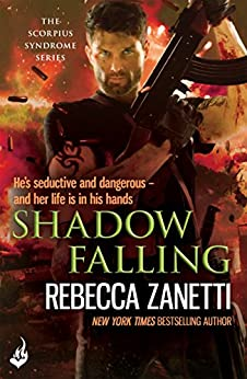 Shadow Falling: The Scorpius Syndrome 2 by [Zanetti, Rebecca]