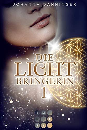 Die Lichtbringerin 1: Urban-Fantasy-Buchserie voller Magie (1)