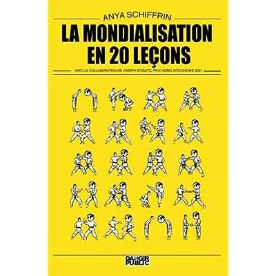 La mondialisation en 20 leçons