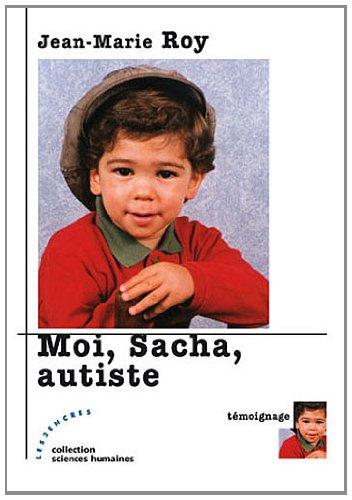 Moi, Sacha, autiste