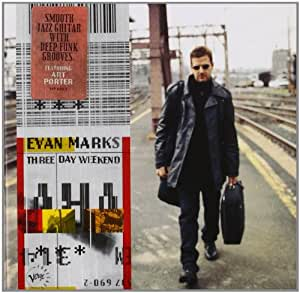 Evan Marks - Three Day Weekend