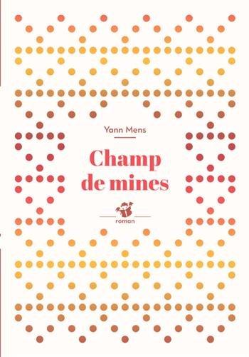 Champ de mines par Yann Mens