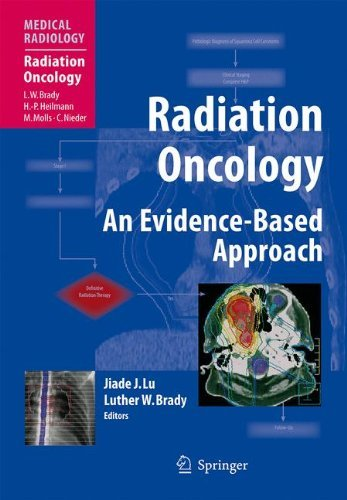 Radiation Oncology: An Evidence-Based Approach (Medical Radiology) (2010-11-25)