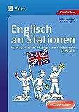 Englisch an Stationen 3: Handlungsorientierte Materialien zu den Kernthemen der Klasse 3 (Stationentraining Grundschule Englisch) - Heike Jauernig, Jasmin Boller