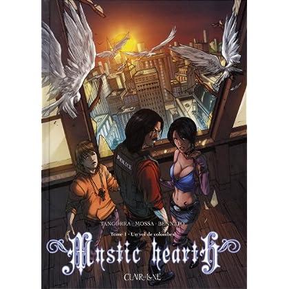 Mystic Hearth, Tome 1 : Un vol de colombes