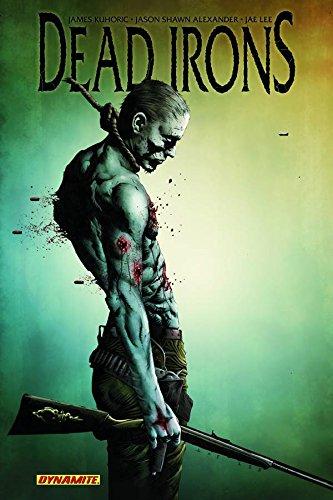 Dead Irons por James Kuhoric
