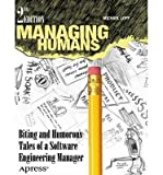 [Managing Humans] Biting and Humorous Tales of a Software Engineering Manager (New) ] BY [Lopp, Michael]Paperback