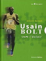Usain Bolt : L'éclair