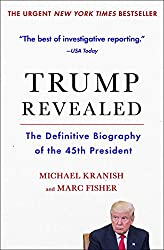 Trump Revealed: The Definitive Biography of the 45th President (English Edition)