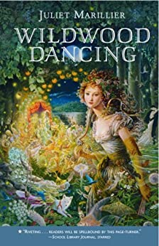 Wildwood Dancing di [Marillier, Juliet]