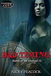 Bad Timing (Battle of the Undead Book 2)