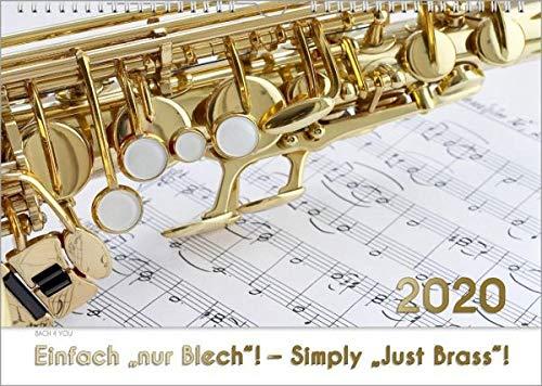 """Blech-Instrumente - Musik-Kalender 2020, DIN-A3: Einfach \""""nur Blech\""""! - Simply \""""Just Brass\""""!"""